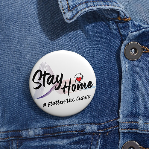Stay Home # Flatten the Curve Pin Buttons