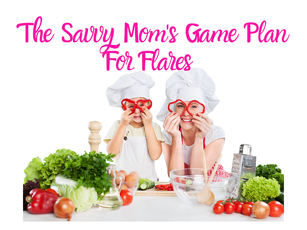 The Savvy Mom's Game Plan For Flares.png