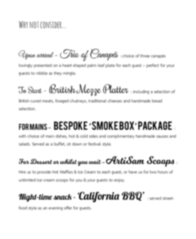 What scrumptious bespoke package will you choose?  Peruse our menus for inspiration...