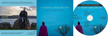 CD La månen lokke deg inn Arne-Helge Byrknes