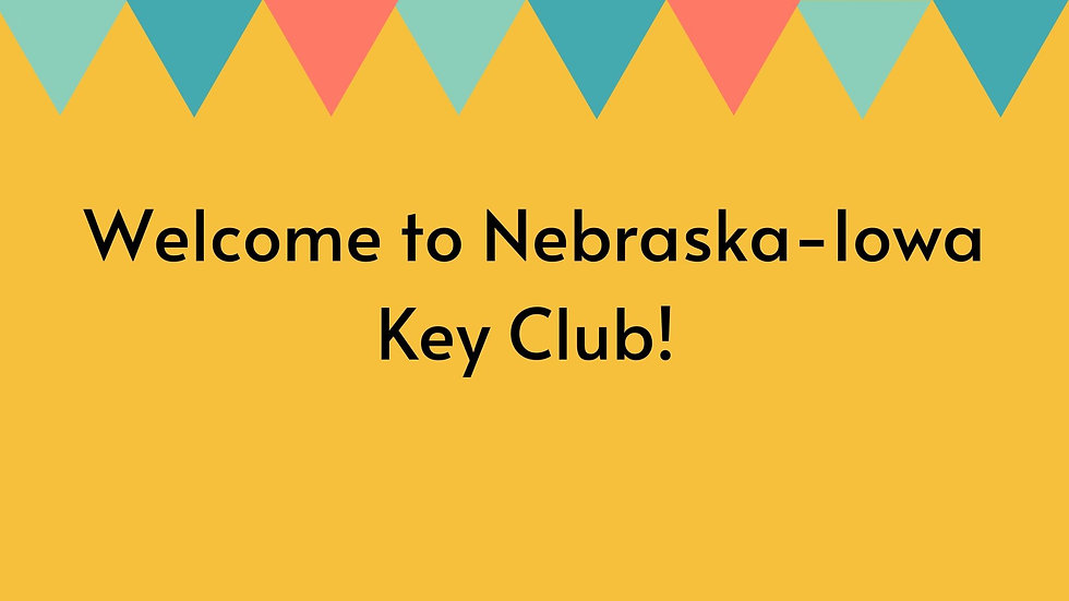 Welcome to Nebraska-Iowa Key Club!.jpg