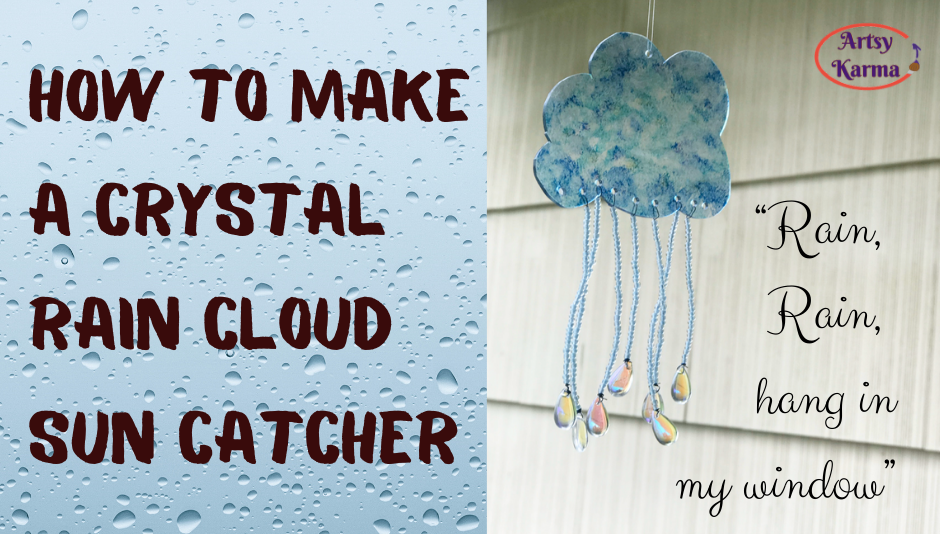 how to make a crystal rain cloud sun catcher