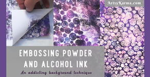 Embossing Powder and Alcohol Ink Background Technique