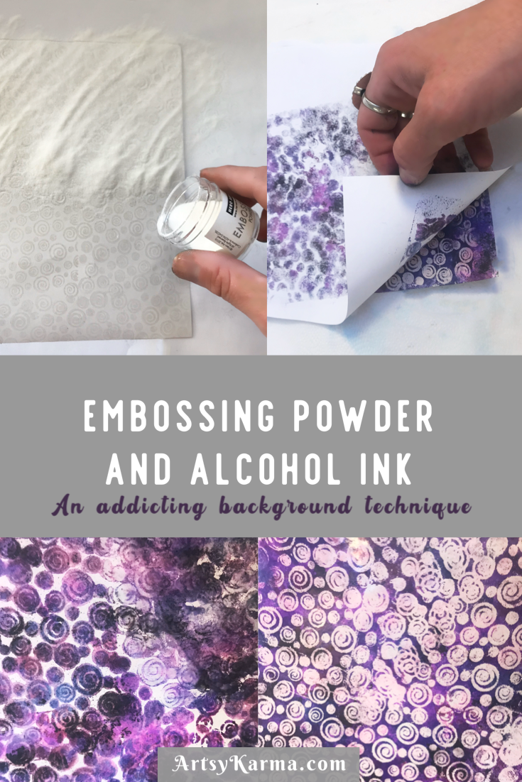 Embossing powder and alcohol ink addicting background technique