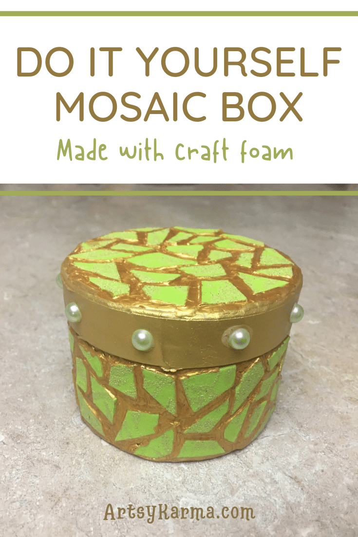 Do it yourself mosaic box using craft foam