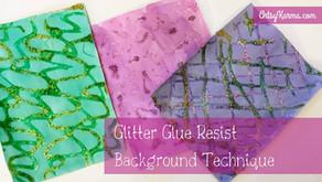 Glitter Glue Resist Background Technique