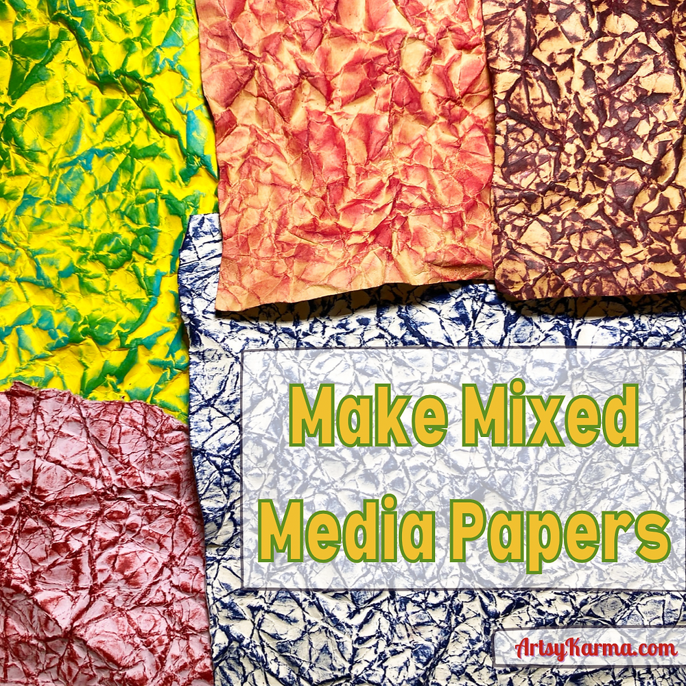 Make your own mixed media papers