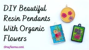 Colorful DIY Resin Pendants with Organic Flowers