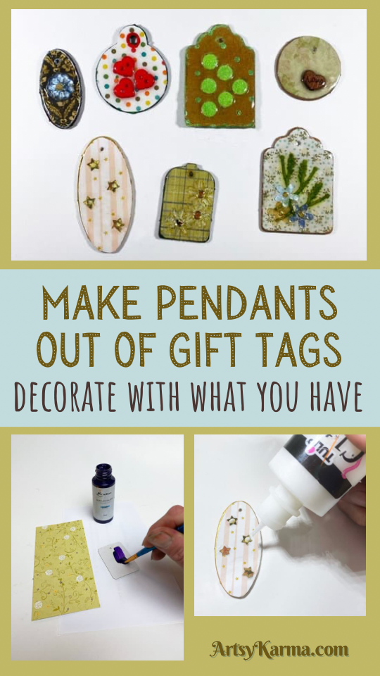Make pendants out of gift tags