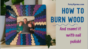 How to Make a Colorful Wood Burned Frame
