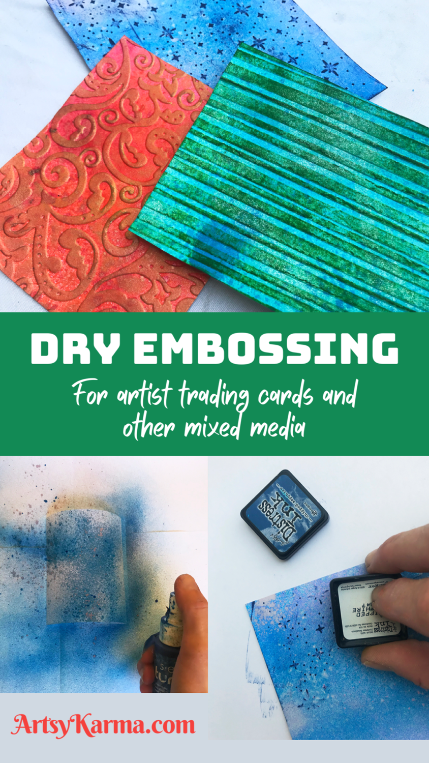 Dry embossing for artist trading cards and other mixed media