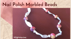 How to Make Marbled Beads Using Nail Polish