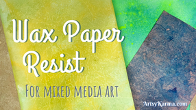 Wax Paper Resist Background Technique