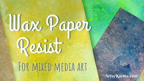 Wax Paper Resist Background Technique