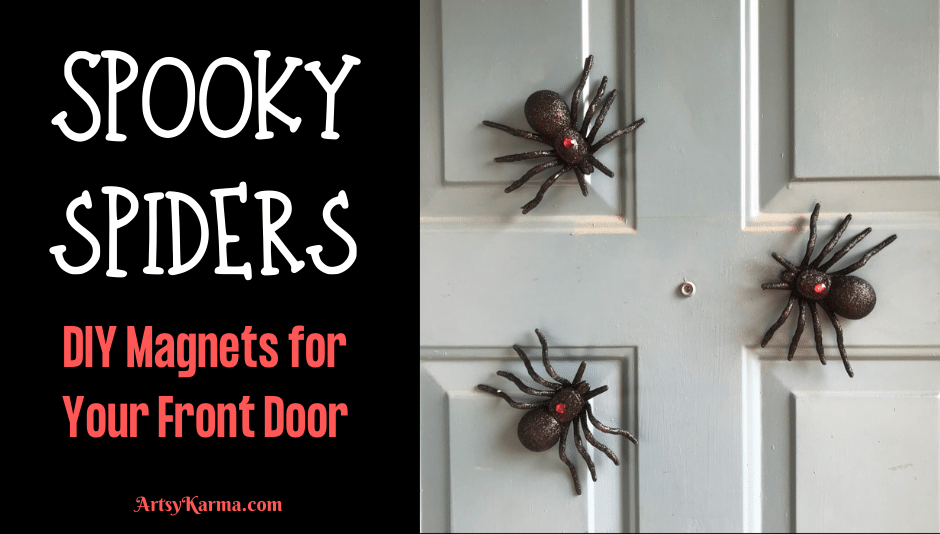 Spooky Spiders DIY Magnets for your Front Door