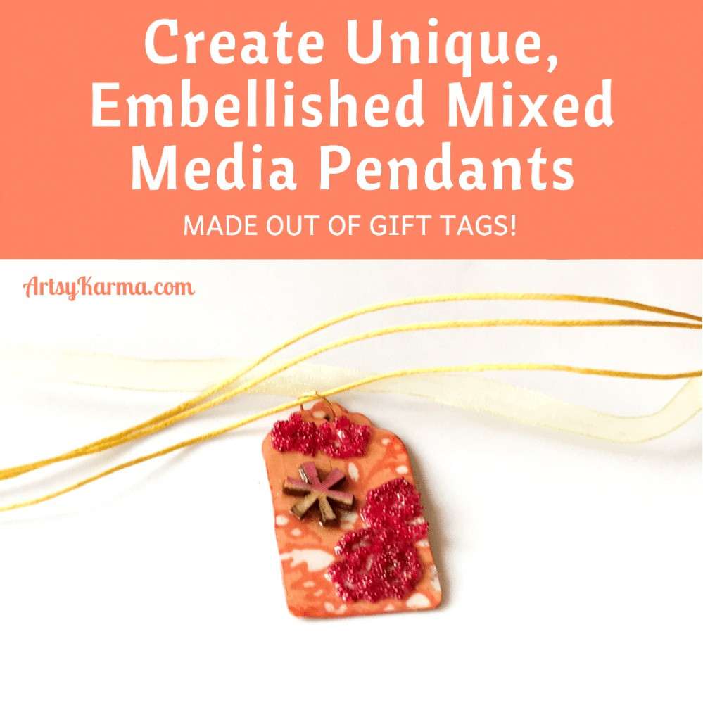Create embellished mixed media pendants