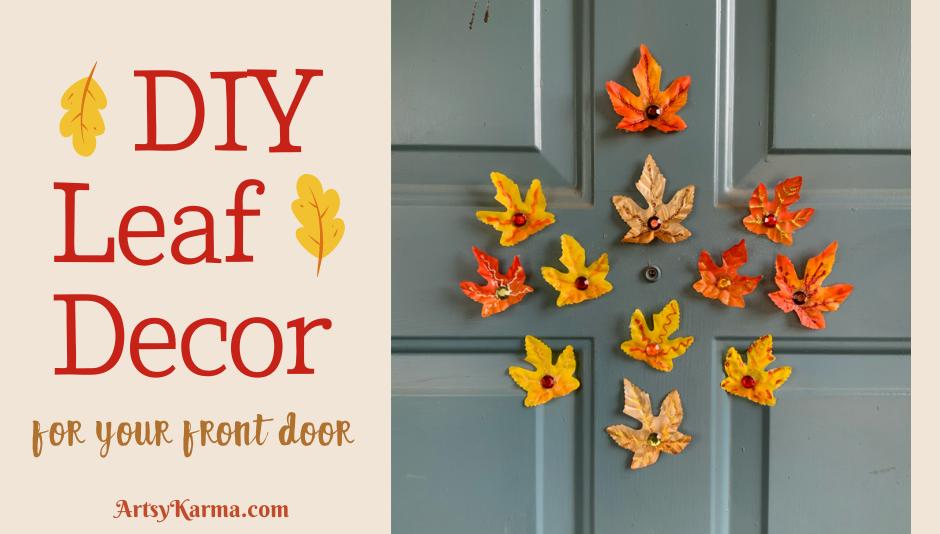 Diy leaf decor for your front door