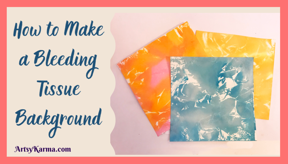 How to make a bleeding tissue background