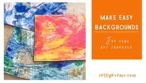 make easy backgrounds for your art journal