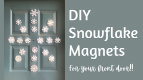 DIY Snowflake Decor to Celebrate the Rest of Winter