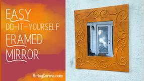 Easy DIY: Make a Decorative Framed Mirror Using Recycled Cardboard and a Glue Gun