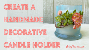 DIY Dollar Store Candle Holder Using Molds