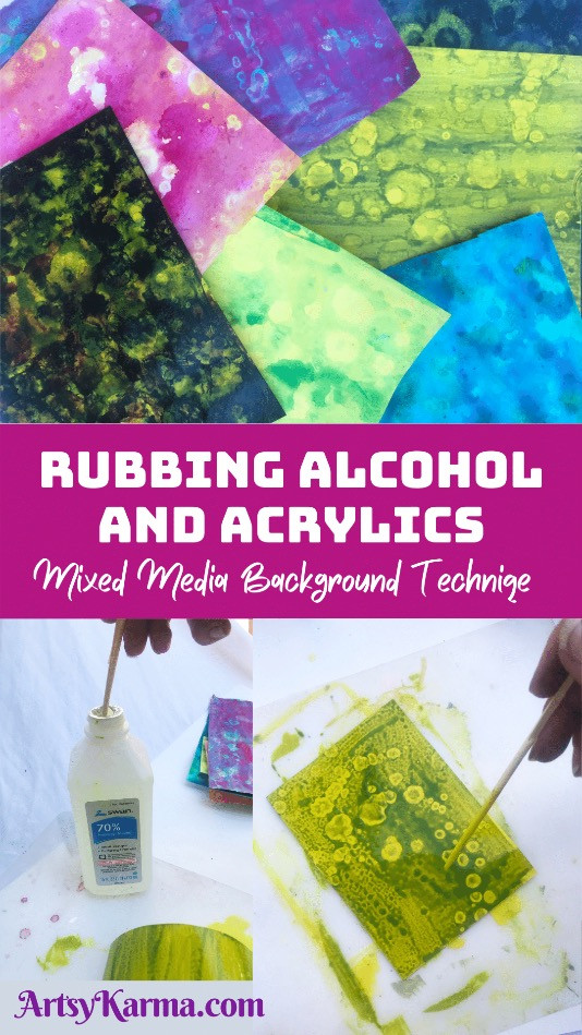 Rubbing alcohol and acrylics