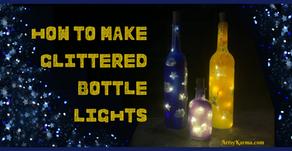 DIY Sparkling Bottles with Lights
