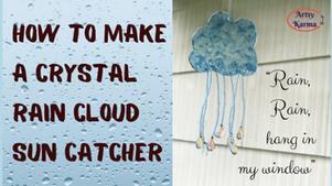 How to Make a Crystal Rain Drop Sun Catcher