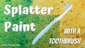 Splatter Paint using a Toothbrush
