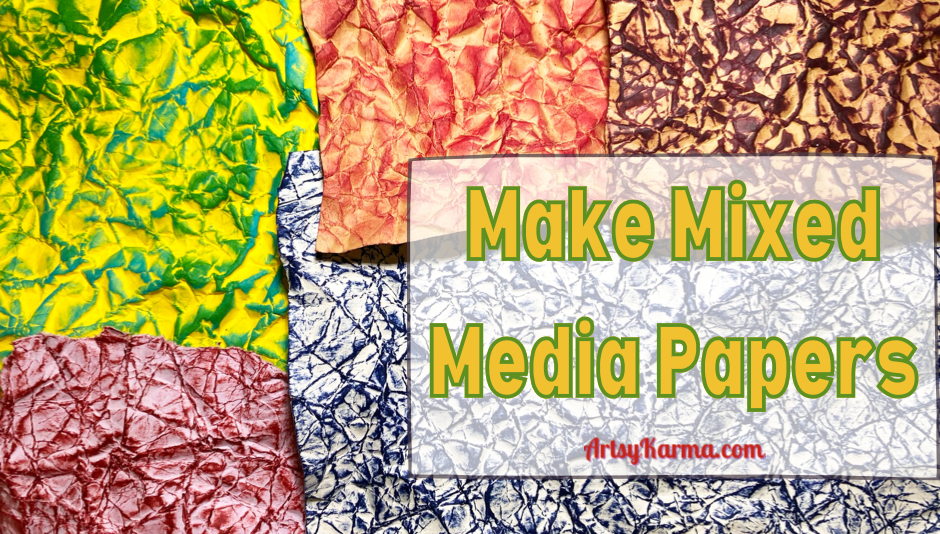 Make mixed media papers