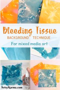bleeding tissue background technique for mixed media art