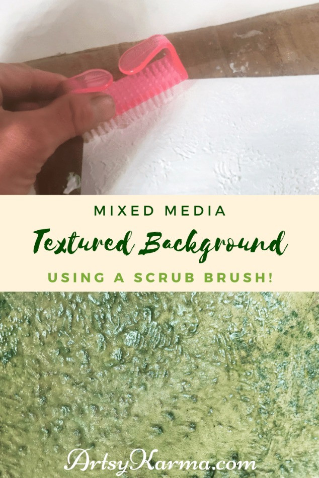 mixed media textured background using a scrub brush