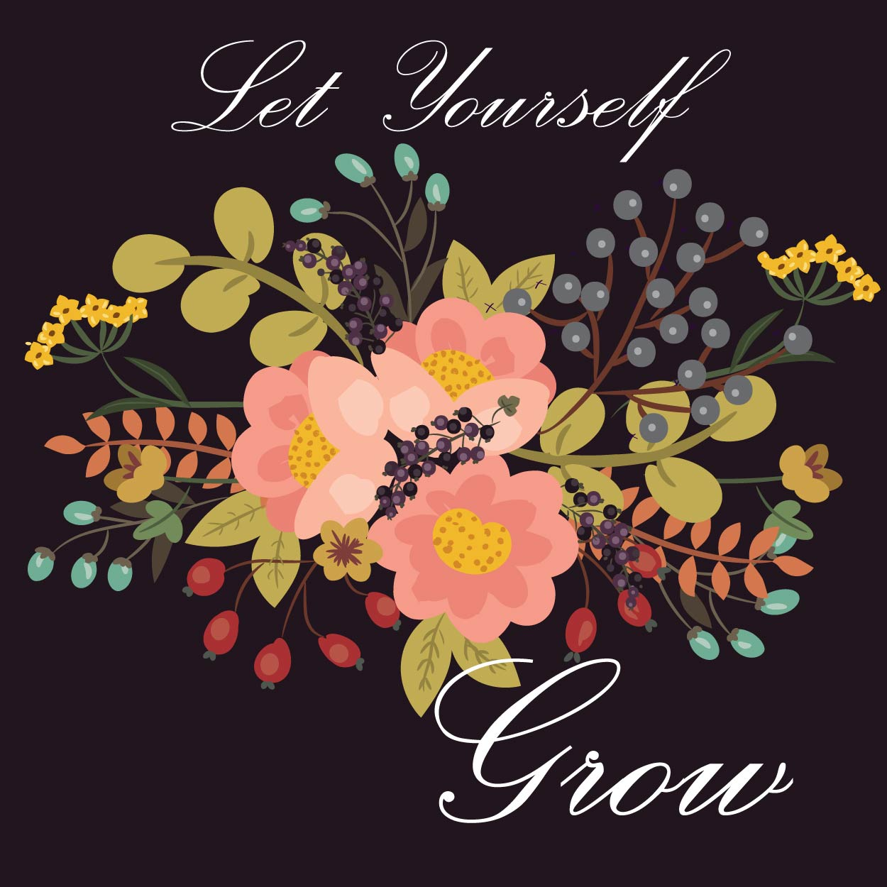 Let Yourself Grow. 2017