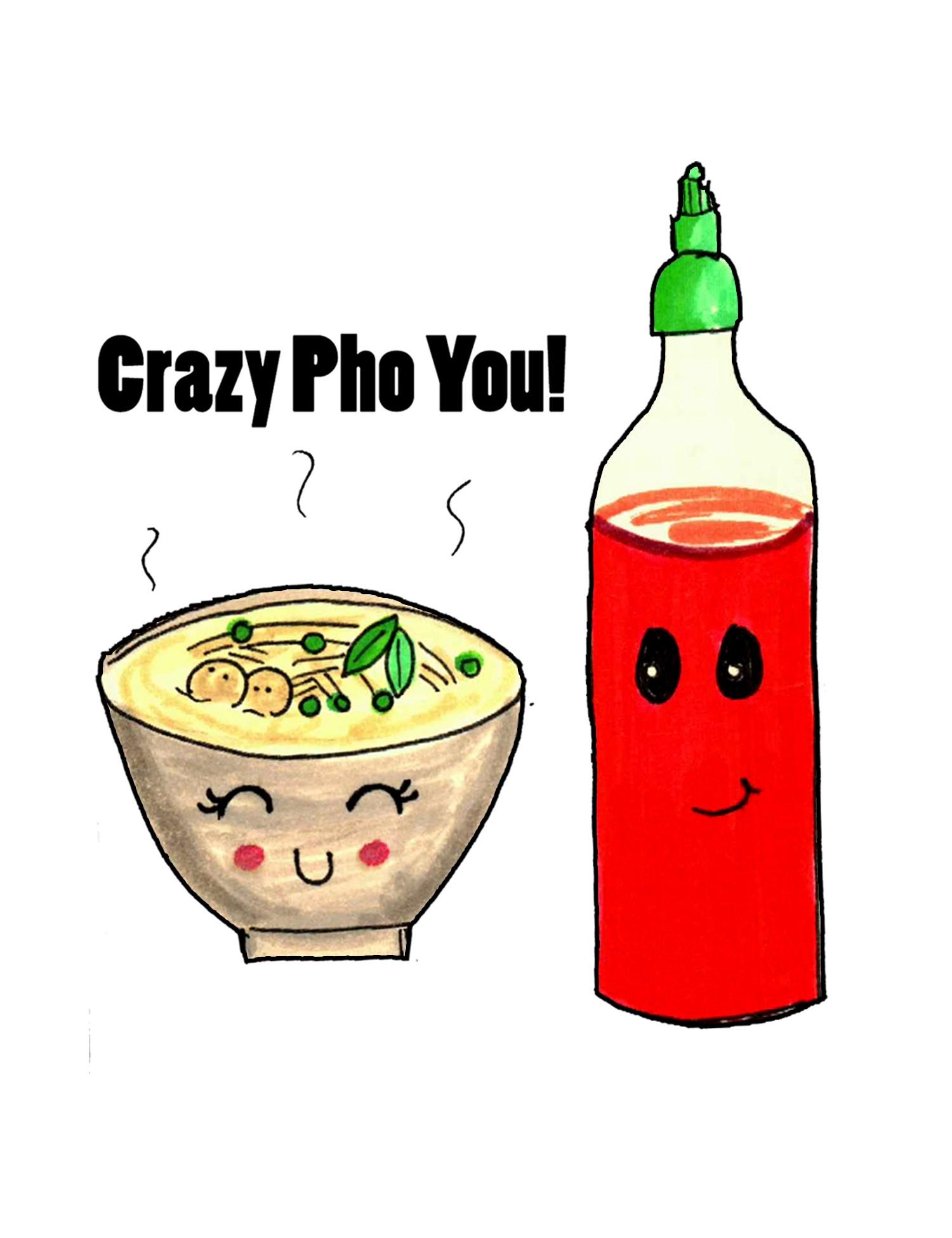 Crazy Pho You