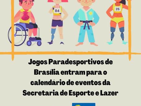 Jogos Paradesportivos do DF entram para o calendário de eventos da Secretaria de Esporte e Lazer