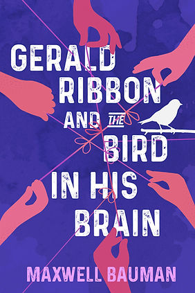 Gerald Ribbon and the Bird in His Brain Cover.jpg