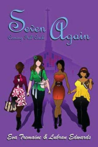 Seven Again: Coming Full Circle
