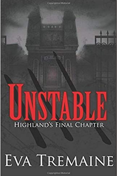 Unstable - Highland's Final Chapter - Part 3
