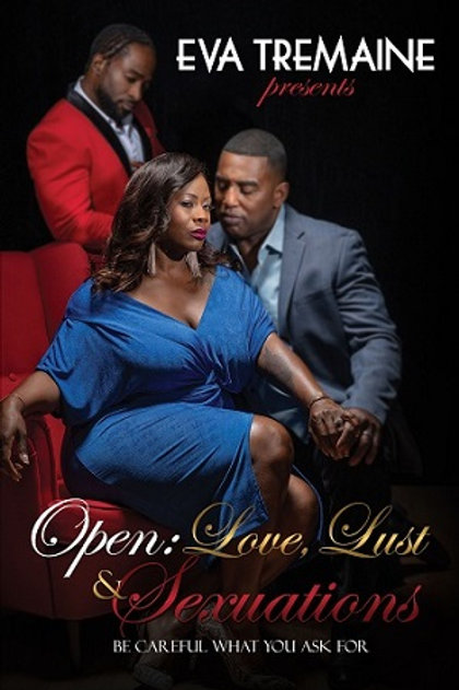 Open: Love, Lust & Sexuations