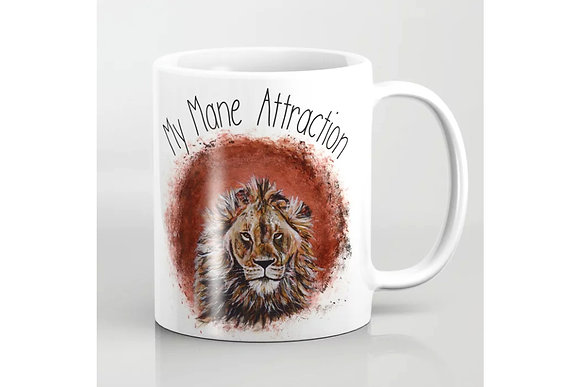 Lion Mug - My Mane Attraction - for your main attraction, best friends, lovers, partners, girlfriends boyfriends
