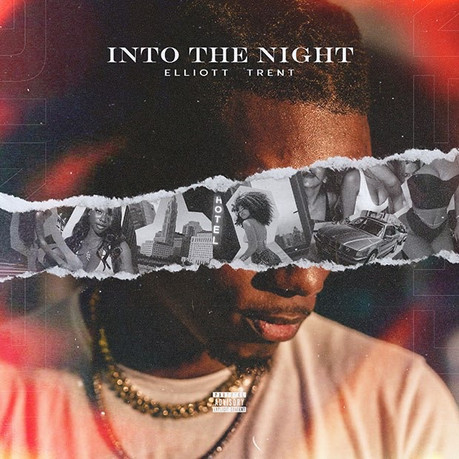 "Elliott Trent ""Into The Night"""