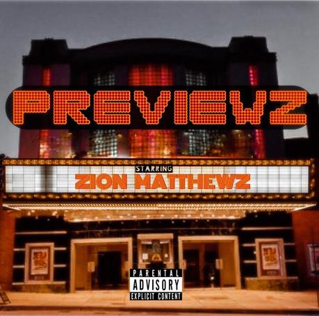 Zion Matthewz - Previewz EP