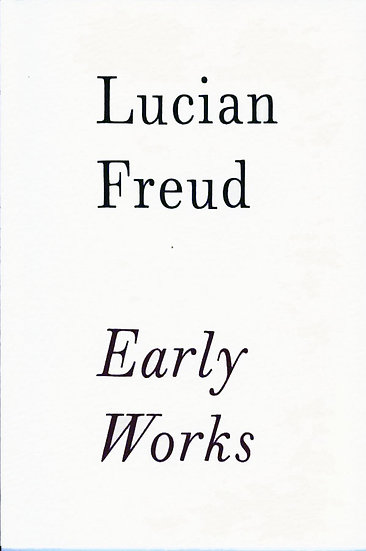 Lucian Freud: Early Works