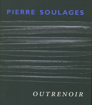 Pierre Soulages, Outrenoir