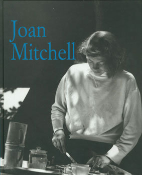 Joan Mitchell Paintings 1950-1955