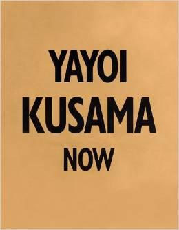 Yayoi Kusama Now