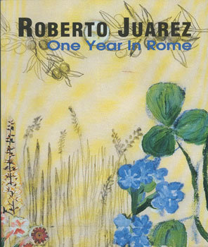 Roberto Juarez: One Year in Rome