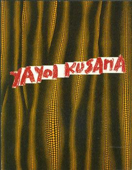 Yayoi Kusama Recent Works