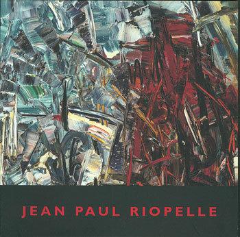 Jean Paul Riopelle, 2005